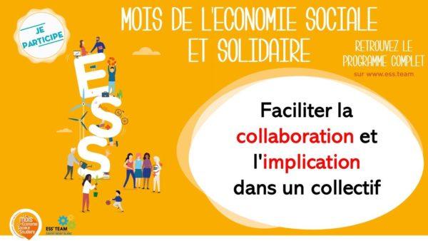 Faciliter la collaboration et l'implication dans un collectif