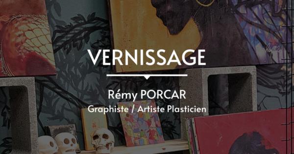 VERNISSAGE de l' exposition de Rémy PORCAR