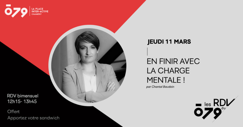 En finir avec la charge mentale ! | par Chantal Baudoin